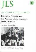 Liturgical orientation : the position of the president at the Eucharist