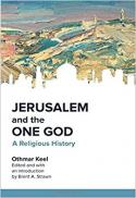 Jerusalem and the one God : a religious history