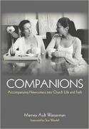 Companions : accompanying newcomers into church life and faith
