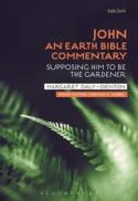 John : an earth Bible commentary : supposing him to be the gardener