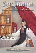 Sor Juana : beauty and justice in the Americas