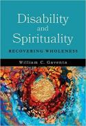Disability and spirituality : recovering wholeness
