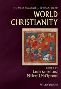 The Wiley Blackwell companion to world Christianity