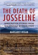 The death of Josseline : immigration stories from the Arizona borderlands
