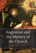 Augustine and the mystery of the church