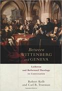 Between Wittenberg and Geneva : Lutheran and Reformed theology in conversation