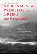 Environmental problems of the Greeks and Romans : ecology in the ancient Mediterranean