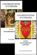 A documentary history of Lutheranism
