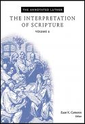 The interpretation of Scripture (The annotated Luther ; v. 6)