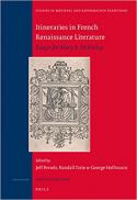 Itineraries in French renaissance literature : essays for Mary B. McKinley