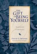 The gift of being yourself : the sacred call to self-discovery