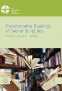 Transformative readings of sacred scriptures : Christians and Muslims in dialogue