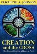 Creation and the cross : the mercy of God for a planet in peril