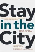 Stay in the city : how Christian faith is flourishing in an urban world
