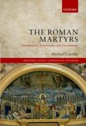 The Roman martyrs : introduction, translations, and commentary