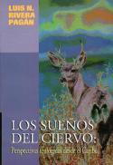 Los sueños del ciervo : perspectivas teológicas desde el Caribe