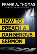 How to preach a dangerous sermon : preaching and moral imagination