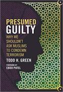 Presumed guilty : why we shouldn't ask Muslims to condemn terrorism