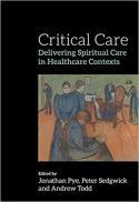 Critical care : delivering spiritual care in healthcare contexts