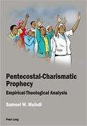Pentecostal-charismatic prophecy : empirical-theological analysis
