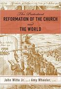 The Protestant Reformation of the church and the world