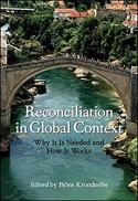 Reconciliation in global context : why it is needed and how it works
