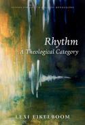 Rhythm : a theological category