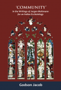'Community' in the writings of Jürgen Moltmann for an Indian ecclesiology