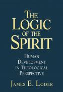 The logic of the spirit : human development in theological perspective
