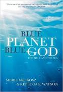 Blue planet, blue God : the Bible and the sea