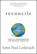 Reconcile : conflict transformation for ordinary Christians