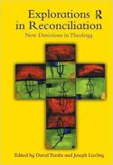 Explorations in reconciliation : new directions in theology