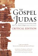 The gospel of Judas ; together with the letter of Peter to Philip, James, and a book of Allogenes from Codex Tchacos : critical edition
