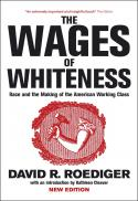 The wages of whiteness : race and the making of the American working class