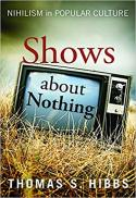 Shows about nothing : nihilism in popular culture