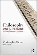 Philosophy goes to the movies : an introduction to philosophy