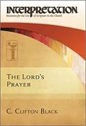 The Lord's prayer (Interpretation, resources for the use of Scripture in the church)
