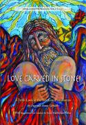 Love carved in stone : a fresh look at the Ten Commandments