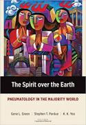 The Spirit over the earth : pneumatology in the Majority World
