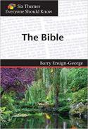 Six themes everyone should know. The Bible
