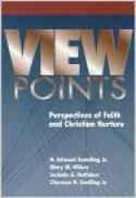 Viewpoints : perspectives of faith and Christian nurture