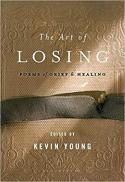 The art of losing : poems of grief and healing