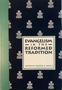Evangelism in the Reformed tradition