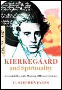 Kiekegaard and spirituality : accountability as the meaning of human existence