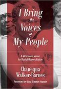 I bring the voices of my people : a womanist vision for racial reconciliation