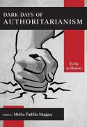 Dark days of authoritarianism : to be in history