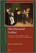 The personal Luther : essays on the reformer from a cultural historical perspective