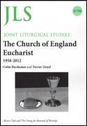 The Church of England eucharist 1958-2012