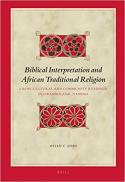 Biblical interpretation and African traditional religion : cross-cultural and community readings in Owamboland, Namibia