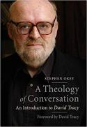 A theology of conversation : an introduction to David Tracy